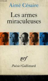 Les Armes Miraculeuses. Collection : Poesie. - Couverture - Format classique