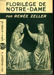 Florilege De Notre Dame. Collection : Directives. - Couverture - Format classique