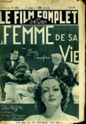 Le Film Complet Du Jeudi N° 1786 - 15e Annee - La Femme De Sa Vie - Couverture - Format classique