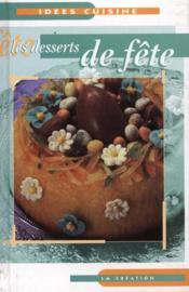 Les desserts de fetes - Couverture - Format classique