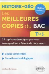 Les meilleures copies du bac histoire-geo 25 copies authentiques pour reussir la composition et l - Couverture - Format classique