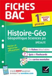 FICHES BAC ; histoire-géographie, géopolitique, sciences politiques ; 1re - Couverture - Format classique