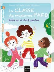 La classe de madame Pafo t.2 ; Réda et la dent perdue - Couverture - Format classique