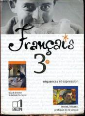 Français 3e ; livre de l'élève ; édition 2003 - Couverture - Format classique