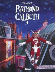 Raymond Calbuth t.4 - Intérieur - Format classique