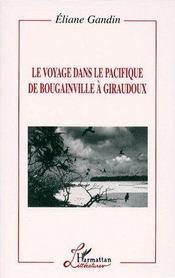Le voyage dans le pacifique de Bougainville à Giraudoux - Couverture - Format classique