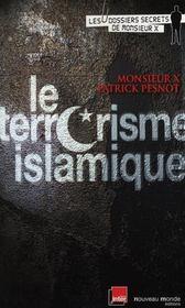 Le terrorisme islamique - Intérieur - Format classique