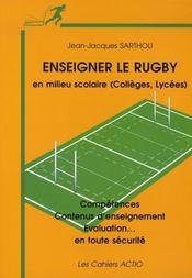 Enseigner le rugby en milieu scolaire (collège-lycée) compétences, contenus d'enseignement, évaluation - Intérieur - Format classique
