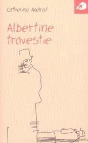 Albertine travestie - Couverture - Format classique