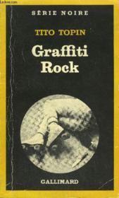 Collection : Serie Noire N° 1871 Graffiti Rock - Couverture - Format classique