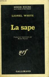 La Sape. Collection : Serie Noire N° 1014 - Couverture - Format classique