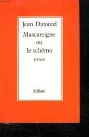 Mascareigne Ou Le Schema. - Couverture - Format classique