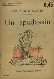 Un Spadassin. Collection : Une Heure D'Oubli N° 63 - Couverture - Format classique