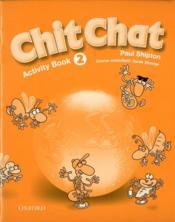 Chit chat t.2 ; exercices - Couverture - Format classique