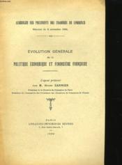 Evolution Generale De La Politique Economique Et Financiere Francaise. - Couverture - Format classique