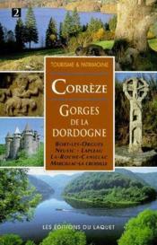 Correze, georges de la Dordogne - Couverture - Format classique