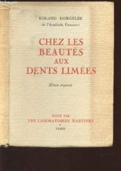 Chez Les Beautes Aux Dents Limees / Edition Originale - Couverture - Format classique
