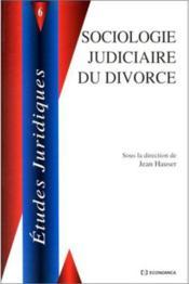 Sociologie Judiciaire Du Divorce - Couverture - Format classique