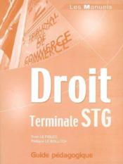 Droit ; terminale STG ; guide pédagogique - Couverture - Format classique