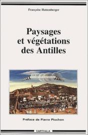 Paysages et végétations des Antilles - Couverture - Format classique