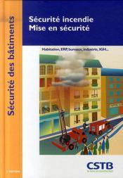 Sécurité incendie, mise en sécurité ; habitation, ERP, bureaux, industrie, IGH... - Intérieur - Format classique