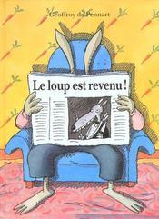 Loup Est Revenu (Le) ! - Intérieur - Format classique