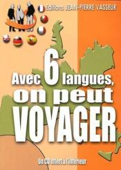Avec six langues on peut voyager - Couverture - Format classique