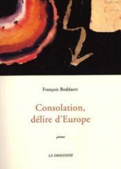Consolation, Delire D'Europe - Couverture - Format classique