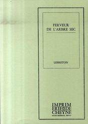 Ferveur De L'Arbre Sec - Intérieur - Format classique