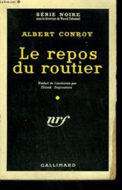 Le Repos Du Routier. ( Murder In Room 13 ). Collection : Serie Noire N° 510 - Couverture - Format classique