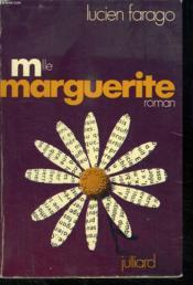 Mlle MARGUERITE. - Couverture - Format classique