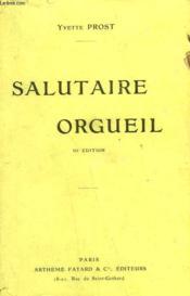 Salutaire Orgueil. - Couverture - Format classique