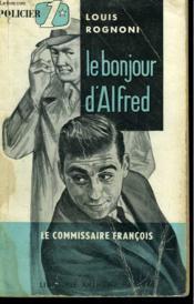 Le Bonjour D'Alfred. Le Commisaire Francois N° 3 - Couverture - Format classique