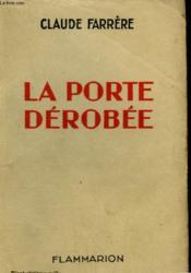 La Porte Derobee. - Couverture - Format classique