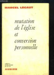 Mutation de l'église et conversion personnelle - Couverture - Format classique