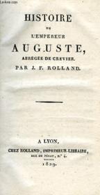 Histoire De L'Empereur Auguste, Abregee De Crevier - Couverture - Format classique