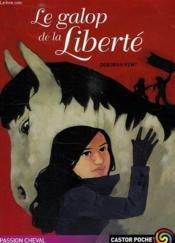 Le Galop De La Liberte - Couverture - Format classique