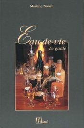 Eau De Vie, Le Guide - Intérieur - Format classique