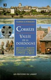 Corrèze ; vallée de la Dordogne - Couverture - Format classique