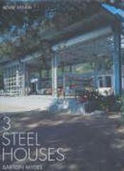 Barton myers 3 steel houses - Couverture - Format classique