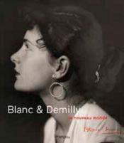 Blanc & Demilly ; le nouveau monde - Couverture - Format classique