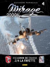 Mirage 2000N ; escadron de chasse 2/4 La Fayette - Couverture - Format classique