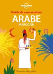 GUIDE DE CONVERSATION ; arabe marocain (7e édition) - Couverture - Format classique