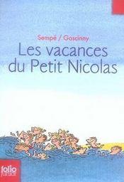 Le Petit Nicolas ; les vacances du petit Nicolas - Intérieur - Format classique