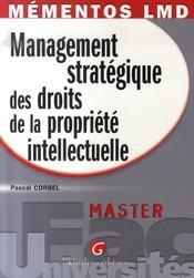 Management stratégique des droits de la propriété intellectuelle - Intérieur - Format classique