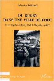 Du rugby dans une ville de foot - Intérieur - Format classique