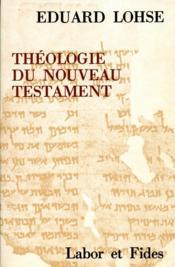 Theologie du nouveau testament - Couverture - Format classique