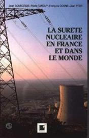 La Surete Nucleaire En France Et Dans Le Monde - Couverture - Format classique
