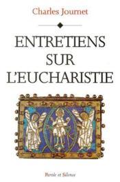 Entretiens sur l'eucharistie - Couverture - Format classique