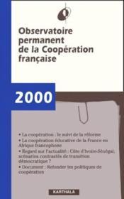 Observatoire permanent de la coopération française ; rapport 2000 - Couverture - Format classique